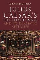Julius Caesar's Self-Created Image ...