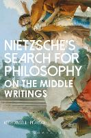 Nietzsche's Search for Philosophy: On...