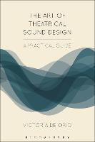 The Art of Theatrical Sound Design: A...