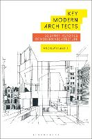 Key Modern Architects: 50 Short...