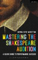 Mastering the Shakespeare Audition: A...