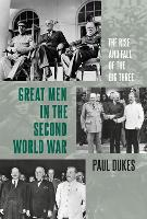 'Great Men' in the Second World War:...