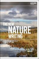 The New Nature Writing: Rethinking ...