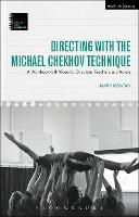 Directing with the Michael Chekhov...