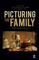 Picturing the Family: Media,...