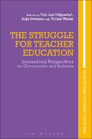 The Struggle for Teacher Education:...