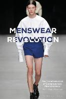 Menswear Revolution: The...