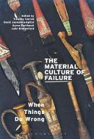 The Material Culture of Failure: When...
