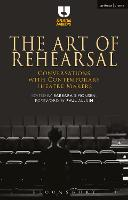 The Art of Rehearsal: Conversations...