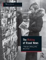 The Making of Visual News: A History...