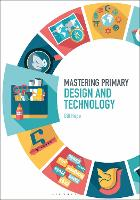 Mastering Primary Design and Technology