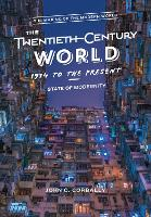 The Twentieth-Century World, 1914 to...