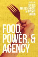 Food, Power and Agency