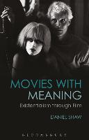 Movies with Meaning: Existentialism...