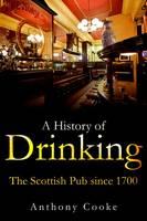 A History of Drinking: The Scottish...