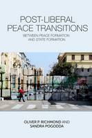 Post-Liberal Peace Transitions:...