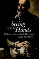 Seeing with the Hands: Blindness,...