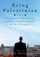 Being Palestinian: Personal...