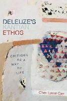 Deleuze'S Kantian Ethos: Critique as ...