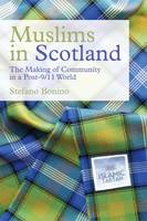 Muslims in Scotland: The Making of...
