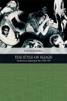 The Style of Sleaze: The American...