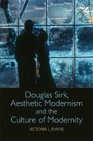 Douglas Sirk, Aesthetic Modernism and...