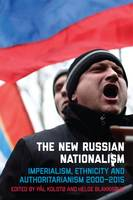 The New Russian Nationalism:...