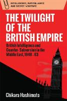 The Twilight of the British Empire:...