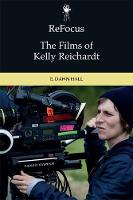 Refocus: the Films of Kelly Reichardt
