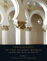 Synagogues in the Islamic World:...