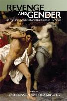 Revenge and Gender in Classical,...