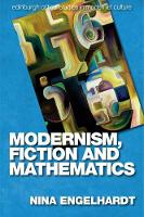 Modernism, Fiction and Mathematics