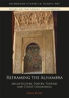 Reframing the Alhambra: Architecture,...