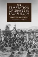 The Temptation of Graves in Salafi...