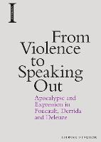 From Violence to Speaking Out:...
