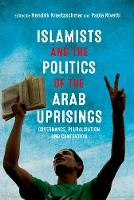 Islamists and the Politics of the ...