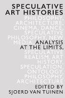 Speculative Art Histories: Analysis ...