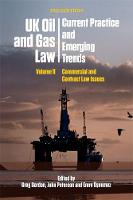 Uk Oil and Gas Law: Current Practice...