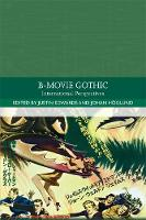 B-Movie Gothic: International...