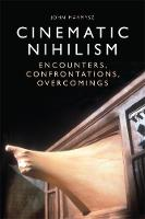 Cinematic Nihilism: Encounters,...
