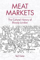 Meat Markets: The Cultural History of...