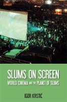 Slums on Screen: World Cinema and the...
