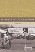 French-Language Road Cinema: Borders,...