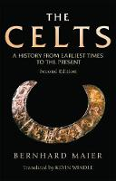 The Celts: A History from Earliest...