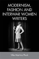 Modernism, Fashion and Interwar Women...