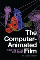 The Computer-Animated Film: Industry,...