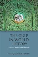 The Gulf in World History: Arabia at...