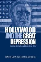 Hollywood and the Great Depression:...