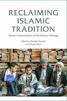 Reclaiming Islamic Tradition: Modern...