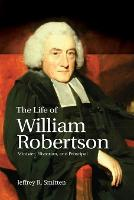 The Life of William Robertson:...